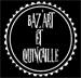 BAZ'ART et QUINCAILLE